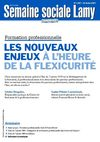 Formation Professionnelle: Nouveaux enjeux  l&#039;heure de la flxiscurit