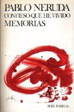 CONFIESO QUE HE VIVIDO, de Pablo Neruda Thumb
