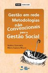 Gesto em rede e metodologias no convencionais para a gesto social.