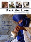 8: Past Horizons Archaeology - May 2009