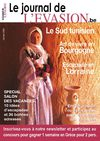 Le Journal de l&#039;Evasion.be, Reportages dans le Sud Tunisien, en Bourgogne et en Lorraine