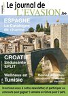 Le Journal de l'Evasion.be, Reportages à Split, en Tunisie et en Catalogne