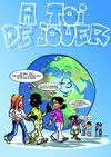 A Toi de Jouer - BD dveloppement durable