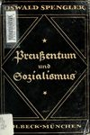 Preuentum und Sozialismus - Oswald Spengler