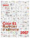 CDDP 93 : Rapport d&#039;activite 2007