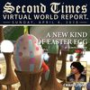 Second Times Virtual World Report