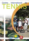 Brochure Centre International de Tennis