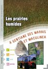 Les cahiers techniques - Les prairies humides a gentiane des marais et maculinea