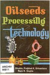 Oilseed Processing Technology