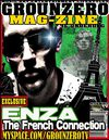 Grounzero Mag-Zine: ENZA &quot;The French Weapon Of G-Unit South&quot;