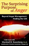 The Surpising Purpose of Anger - Nonviolent Communication, Marshall Rosenberg, NVC