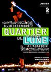 Programme Quartier de Lune  Saint-Cosme et L&#039;Abattoir