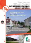Guide &quot;Intgrer les nouvelles constructions dans les paysages du Gtinais franais&quot;
