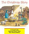 The Christmas Story as found in the the Read and Share Children's Bible