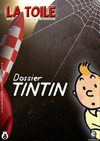 La Toile N8 - Dossier Tintin