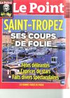 Le Point n1974 - Jeudi 15 juillet 2010 - Saint-Tropez, ses coups de folie