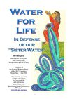 Water for Life: In Defense of our Sister Water - English