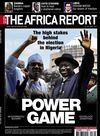 The Africa Report - Nigeria Power Game - TAR30
