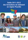 Guide 2011-2012 des formations du btiment en rgion Picardie