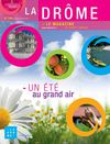 La Drme - le magazine n100 // juillet-aot 2011
