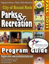 Round Rock Parks and Recreation Fall 2011 Program Guide