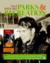 City of Santa Cruz Parks and Recreation 2011 Fall Activity Guide