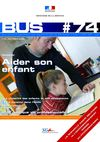  BuS n74 - &quot;Aider son enfant&quot;
