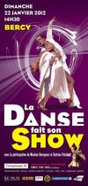 Spectacle de danse 2012 - La danse fait son show à paris bercy - Spectacle Paris Bercy 2012