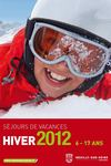 Catalogue des sjours de vacances - hiver 2012