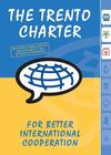 Trento Charter. For better cooperation