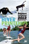 Catalogue Sjours vacances Hiver/Printemps 2012 de 6  17 ans 