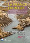 Dossier pdagogique La France en relief