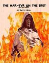 THE MAR-TYR ON THE SPIT [New Fiery Edition] by Barry J. Lipson 