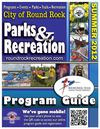 Round Rock Parks and Recreation Summer 2012 Program Guide