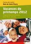 Programme du Centre de loisirs des Bois de Saint-Pierre - vacances de printemps 2012