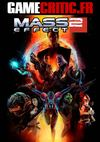 Gamecritic.fr - Test : Mass Effect 2