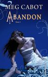 Abandon - Tome 2 - Hachette Black Moon