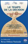 Actes du colloque &quot;Le temps de la dcision&quot;