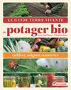 Le Guide Terre vivante du potager bio
