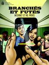 Branchs et Futs - Internet et vie prive