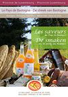 Les saveurs du pays de Bastogne / De smaken van de streek van Bastogne