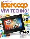 OFFERTE VIVI TECNO - IPERCOOP CENTRO PIAVE SAN DONA&#039; - 14/03 - 30/03