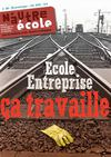 N&#039;Autre cole n 34/35 &quot;cole - Entreprise : a travaille !&quot;
